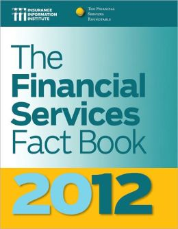 The Financial Services Fact Book 2012