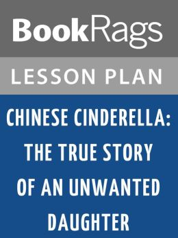 "chinese cinderella review essay Chinese cinderella essay in the book, ""chinese cinderella,' by adeline yen mah, there are many things that happen to adeline throughout her life."