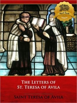The Letters of Saint Teresa of Avila