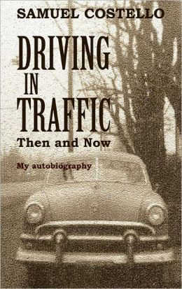 Driving in Traffic, Then and Now