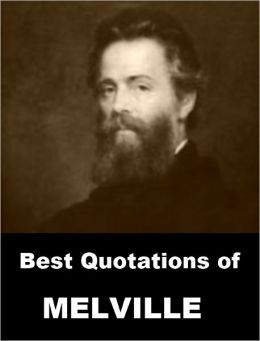 Best Quotations of Melville