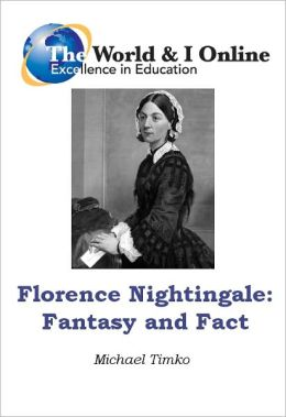 Florence Nightingale: Fantasy and Fact