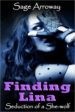 Finding Lina - a Werewolf Romance Novella (Seduction of a She-Wolf)