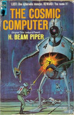 The Cosmic Computer: A Science Fiction, Post-1930 Classic By H. Beam Piper! AAA+++