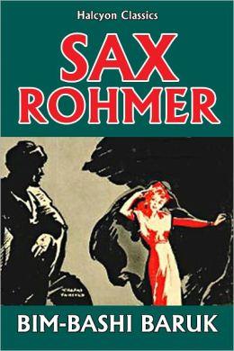 Bim-bashi Baruk of Egypt by Sax Rohmer