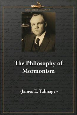 The Philosophy of Mormonism