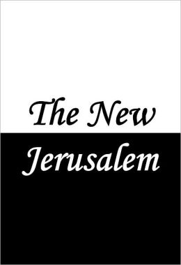 The New Jerusalem (Song of Mary the Mother of Christ)