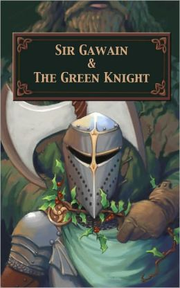 Sir Gawain and the Green Knight (Illustrated)