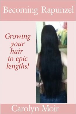 Becoming Rapunzel: Growing Your Hair To Epic Lengths