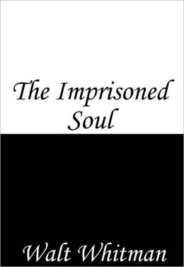 The Imprisoned Soul