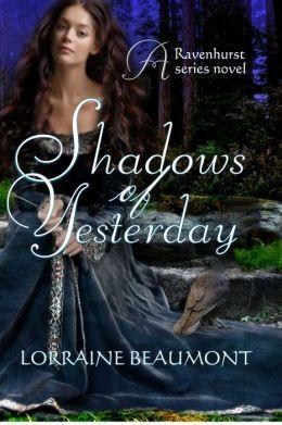 Shadows of Yesterday (Ravenhurst Series, #2) New Adult TimeTravel Romance