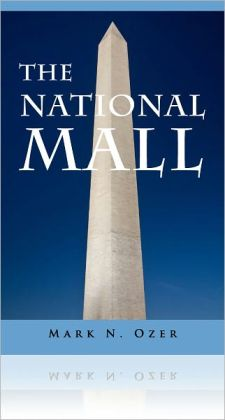 National Mall: The Complete Guide