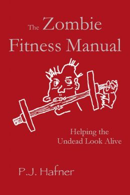 The Zombie Fitness Manual