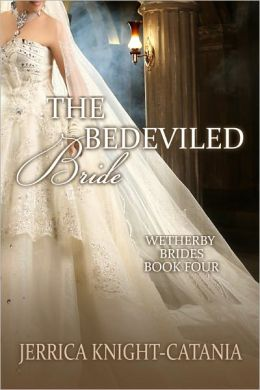 The Bedeviled Bride (Wetherby Brides, Book 4)