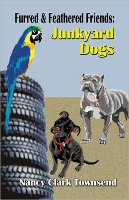 Furred & Feathered Friends: Junkyard Dogs