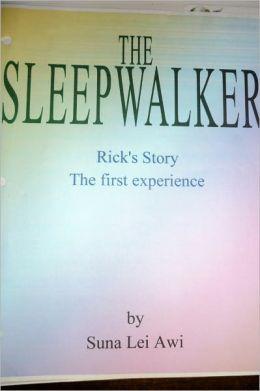 The Sleepwalker Parts 1 and 2
