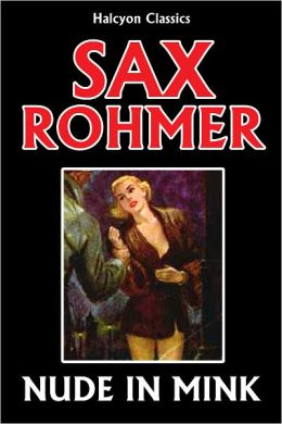 Nude in Mink by Sax Rohmer [Sumuru #1]