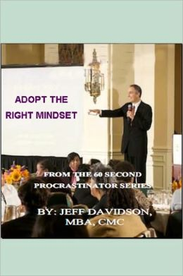 Adopt the Right Mindset