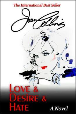 Love & Desire & Hate