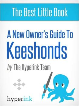 A New Owner's Guide to Keeshonds