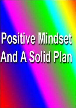 Self Esteem eBook - Positive Mindset and A Solid Plan - Understand that EVERY person on the planet doubts themselves from time to time.