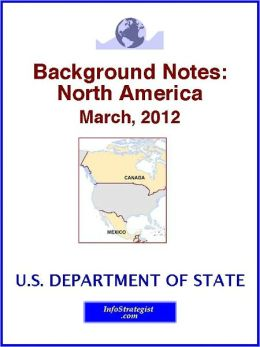 Background Notes: North America, March, 2012