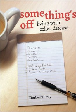 Something's off - Living with Celiac Disease