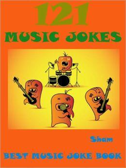 Jokes Music Jokes : 121 Music Jokes