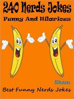 Jokes 240 Nerds Jokes : 240 Nerds Jokes