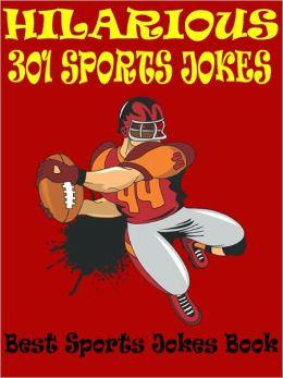 Jokes Sports Jokes : 301 Hilarious Sports Jokes