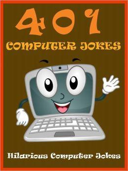 Jokes 401 Computer Jokes : 401 Computer Jokes