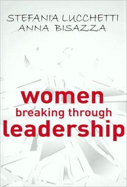 Women Breaking Through Leadership