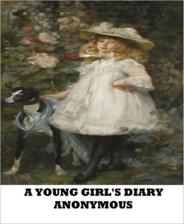 A Young Girl's Diary (Prefaced with a Letter by Sigmund Freud)