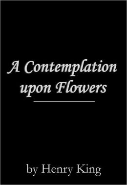 in a contemplation upon flowers the Dee blair music musings on infinity, a christmas feast, a contemplation upon flowers, there's something in a name.