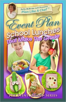 School Lunches That Make The Grade