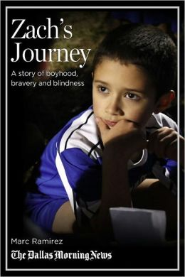 Zach's Journey: A story of boyhood, bravery and blindness