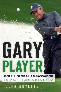 Gary Player: Golf's Global Ambassador from South Africa to Augusta