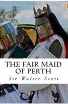 99 Cent The Fair Maid of Perth