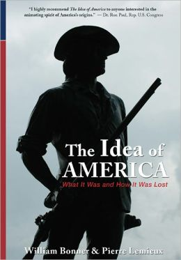 The Idea of America: What It Was and How It was Lost (LFB)