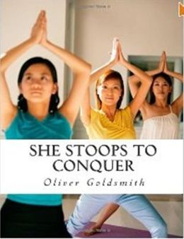 99 Cent She Stoops to Conquer ( stoop, droop, decline, turn, incurve, bevel, conquer, win, outplay, be victorious, glory )