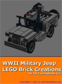 World War 2 Army Jeep - LEGO Brick Instructions by 1st Foundations