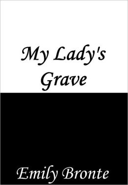 My Lady's Grave