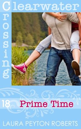 Prime Time (Clearwater Crossing Series #18)