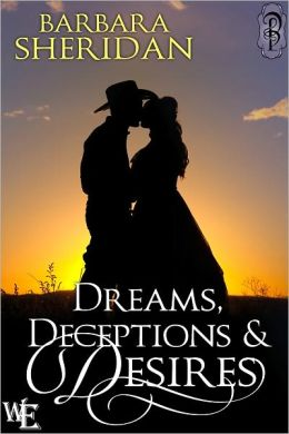 Dreams, Deceptions and Desires