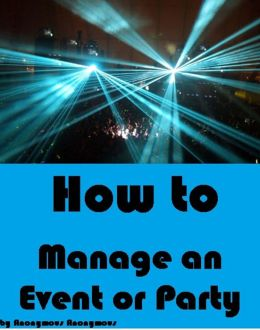 How to Manage an Event or Party