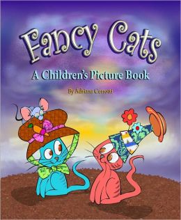 Fancy Cats (A Children's Picture Book)