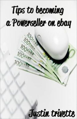 Tips to becoming a Powerseller on ebay