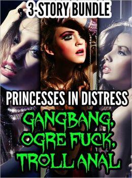 Princesses In Distress (3 Story Bundle) (m/f, orc sex, forced sex)
