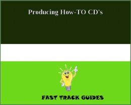 Producing How-TO CD's