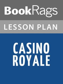 Casino Royale by Ian Fleming Lesson Plans